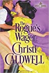 The Rogue's Wager (Sinful Brides, #1)