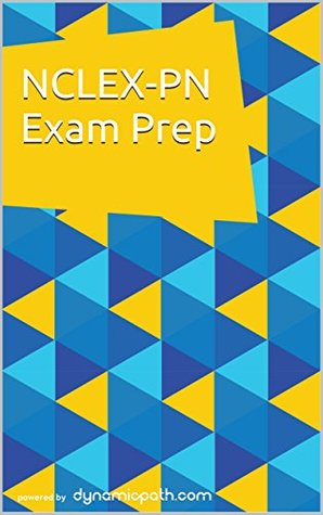 NCLEX-PN Exam Prep: 450+ Questions for the NCSBN Test Ted Chan