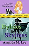 Bylines & Skylines (An Avery Shaw Mystery, #9)