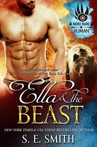 More Than Human 1 - Ella and the Beast - S. E. Smith