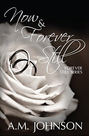 Now and Forever Still (Forever Still #3.5)
