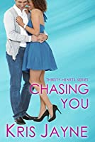Chasing You (Thirsty Hearts Book 4)