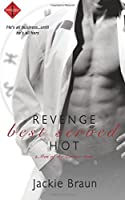 Revenge Best Served Hot (Men of the Zodiac #6)