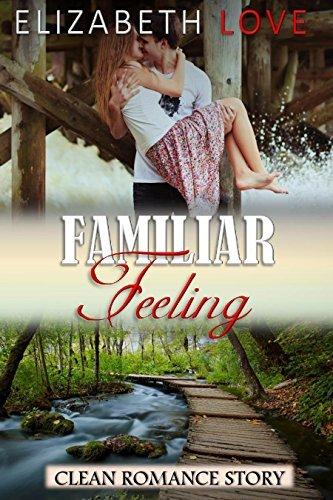 Familiar Feeling  by  Elizabeth Love