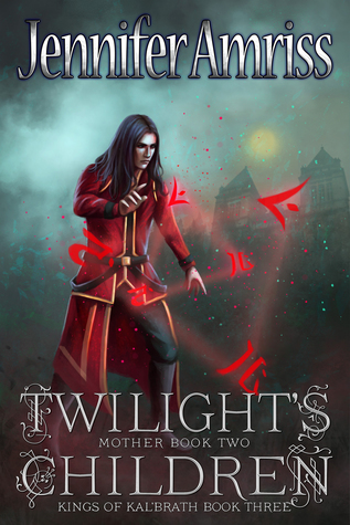 Twilight's Children: Mother Book Two
