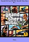 Trucchi GTA 5 per PS3 PS4 Xbox360 Xbox One e PC…