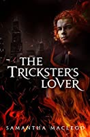 The Trickster's Lover (The Loki Series, #1)
