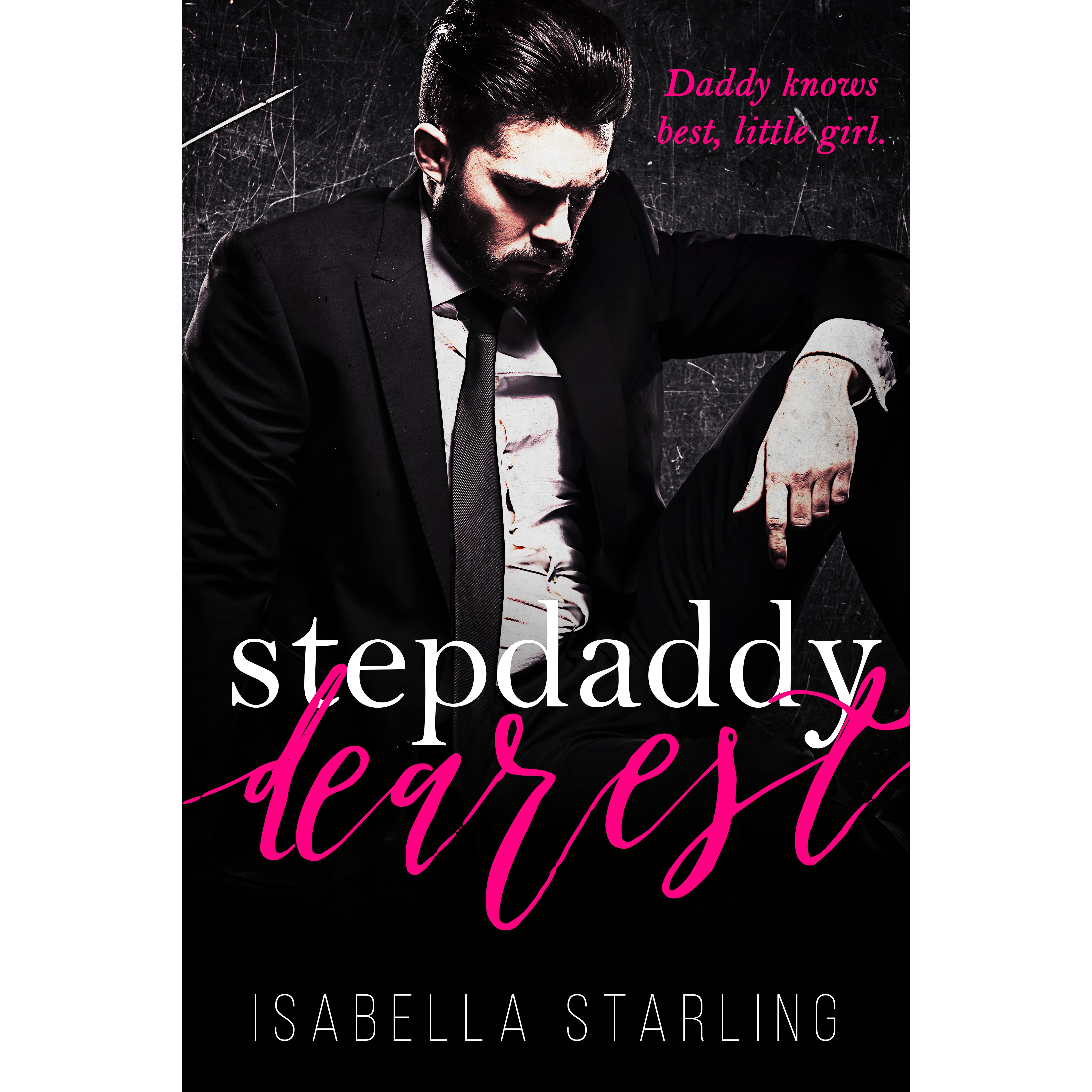 76540a62fd4d Stepdaddy Dearest by Isabella Starling (4 star ratings)