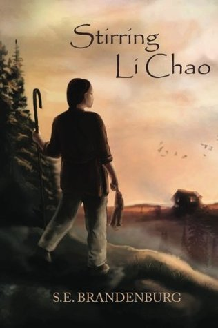 Stirring Li Chao: A Book of Historical Fiction