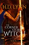 The Corner Store Witch (Book 1)