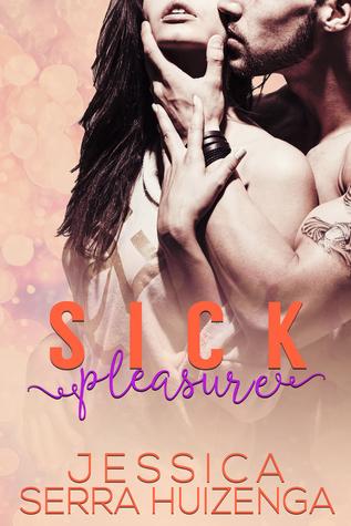 Sick Pleasure (Crazy Beautiful #3)