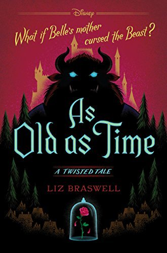 Old As Time  A Twisted Tale (Twisted Tale, 3), As - Liz Braswell