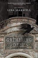 Gathering Deep (Sweet Unrest #2)