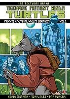 Teenage Mutant Ninja Turtles, Vol. 2 - Nuevos enemigos, viejos enemigos (Las Tortugas Ninja: Teenage Mutant Ninja Turtles, #2)