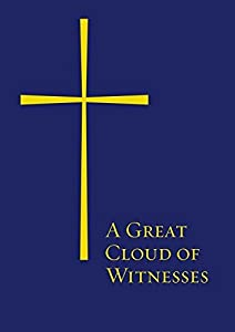 A Great Cloud of Witnesses: Paperback