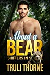 About a Bear (Shifters in Seattle, #5)