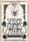 A Spider Comes Calling (Society for Paranormals, #6)
