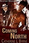 Coming North (Reluctant Minder, #2)