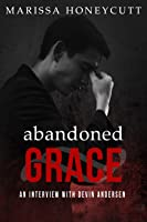 Abandoned Grace: An Interview with Devin Andersen