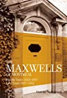 The Maxwells of Montreal: Vol 2: Middle Years 1923-1937, Late Years 1937-1952