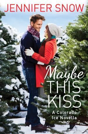 Kisses in the Snow-Melt: A Novella