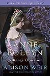 Anne Boleyn: A Ki...