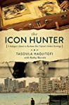 The Icon Hunter: A Refugee's Quest to Repatriate Her Stolen Cultural Heritage
