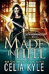 Made In Hell (Caith Morningstar, #3)