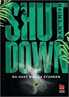 Shut Down - Du hast nur 24 Stunden