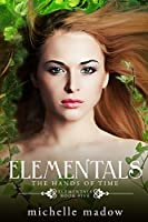 The Hands of Time (Elementals #5)