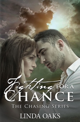 Fighting for a Chance  (The Chasing Series #4)