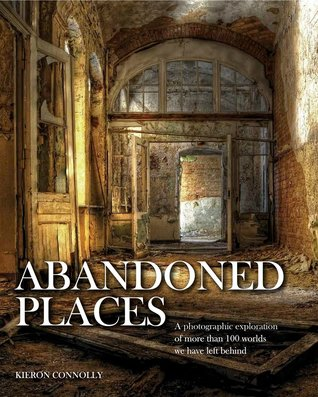 Alexandra (New York, NY)'s review of Abandoned Places