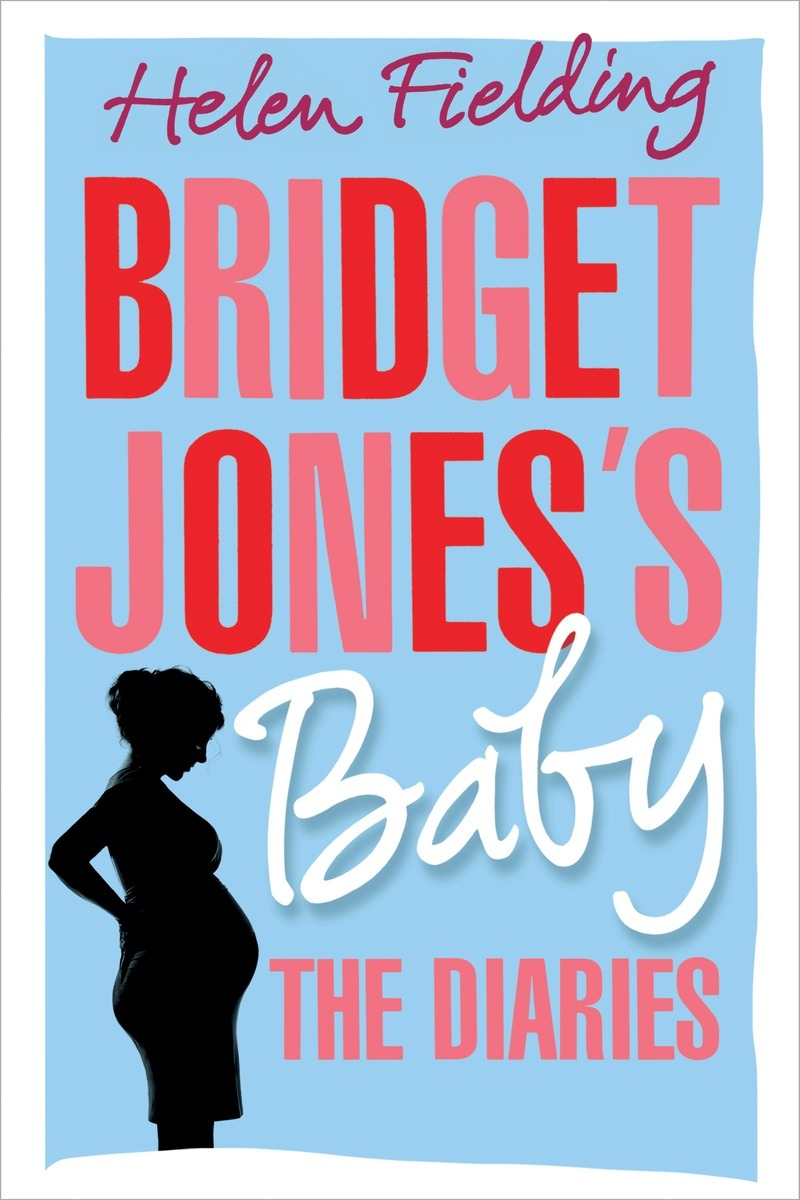 Helen Fielding - Bridget Jones's Baby