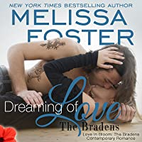 Dreaming of Love  (The Bradens at Trusty #5; The Bradens #11; Love in Bloom #20)
