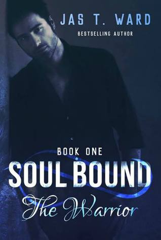 Soul Bound I: The Warrior