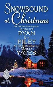 Snowbound at Christmas (Montana Men, #5.5)
