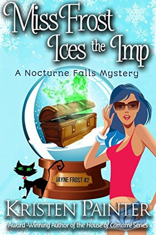Book Review: Miss Frost Ices the Imp by Kristen Painter