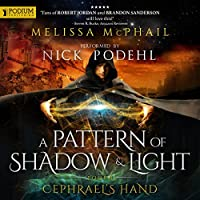 Cephrael's Hand (A Pattern of Shadow & Light #1)