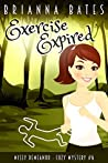 Exercise Expired (Missy DeMeanor #6)