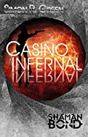 Casino Infernal (Shaman Bond #7)