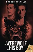 The Werewolf and His Boy