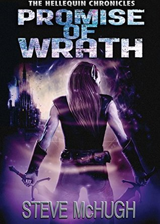 Wrath Of Mome >> Promise Of Wrath Hellequin Chronicles 6 By Steve Mchugh