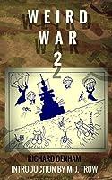 Weird War Two