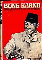 Bung Karno: Penjambung Lidah Rakjat Indonesia