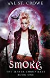 Smoke (Slayer Chronicles, #1)