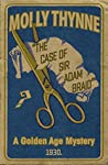 The Case of Sir Adam Braid