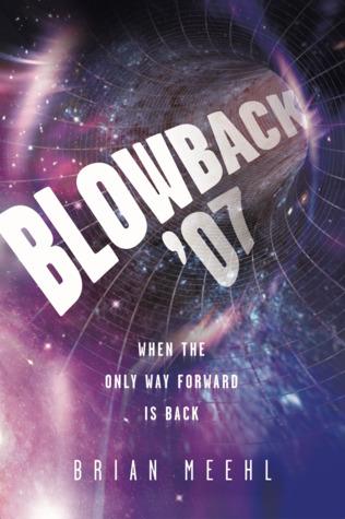 Blowback '07 (Blowback Trilogy, #1)