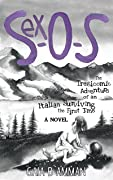 Sex-O-S: The Tragicomic Adventure of an Italian Surviving the First Time