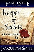 Keeper of Secrets (Fatal Empire, #1)
