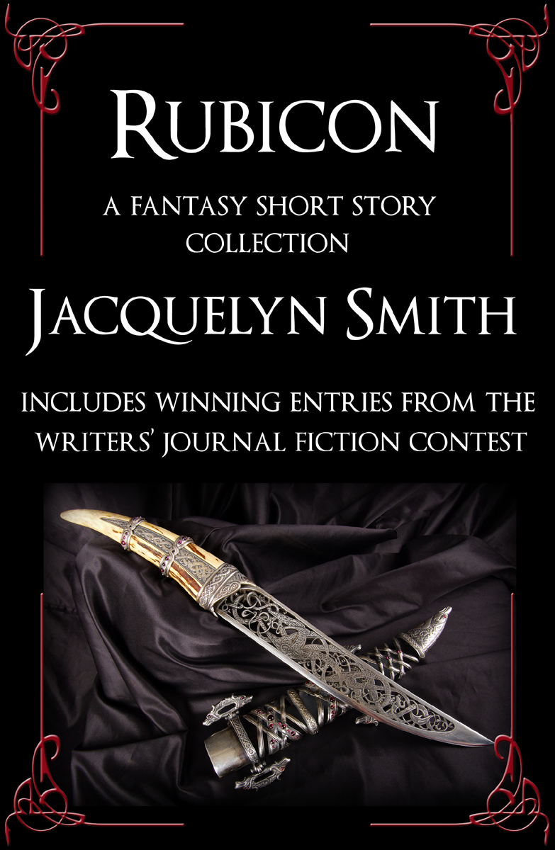 Rubicon - A Fantasy Short Story Collection: The Unclean, The Gods Eye, Wayward Scribe  by  Jacquelyn Smith